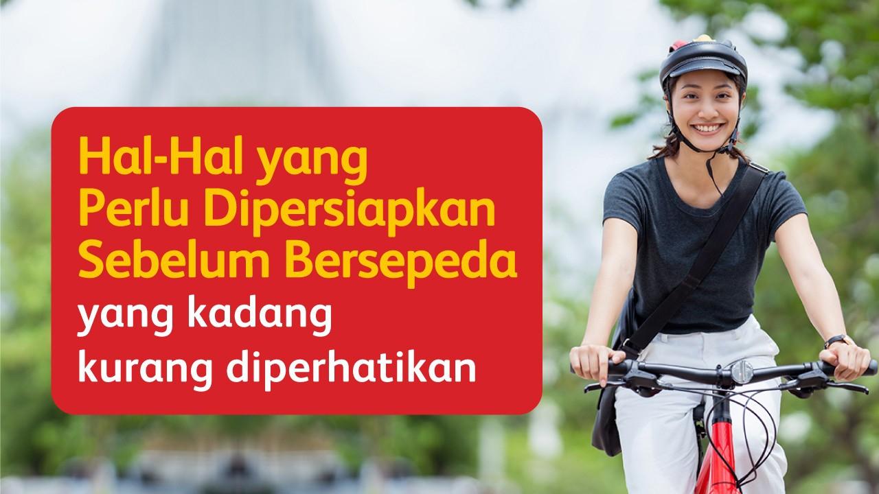 Hal-Hal yang Perlu Dipersiapkan Sebelum Bersepeda