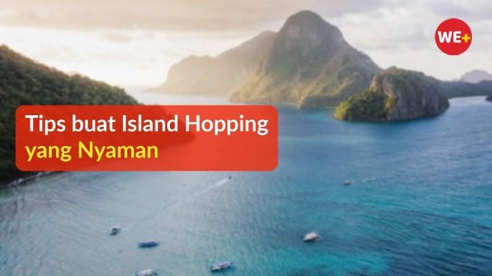 Tips buat Island Hopping yang Nyaman