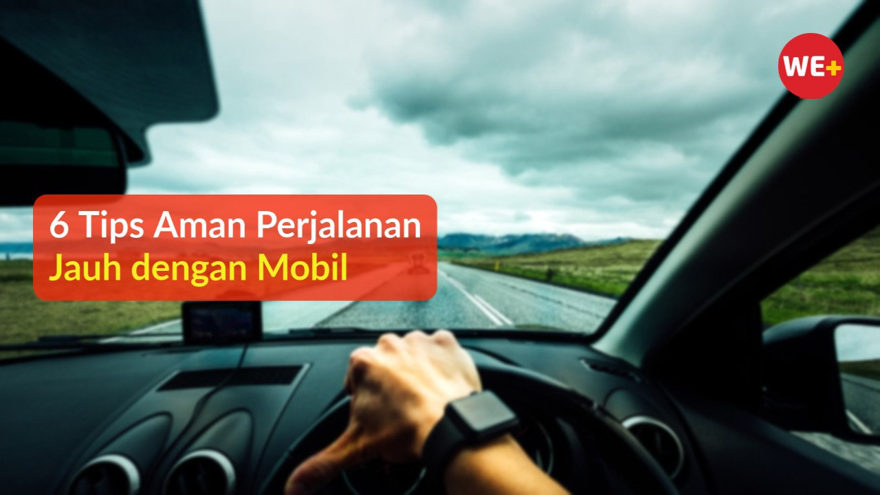 6 Tips Aman Perjalanan Jauh dengan Mobil