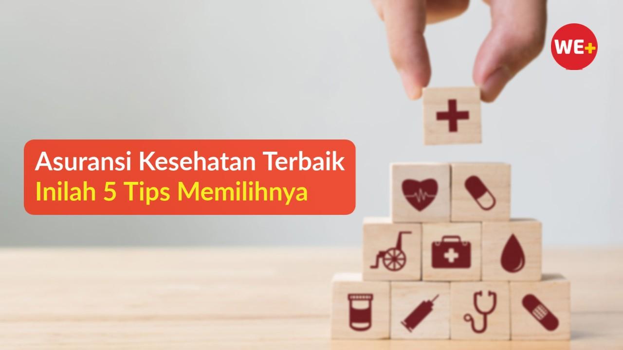 Asuransi Kesehatan Terbaik Inilah 5 Tips Memilihnya