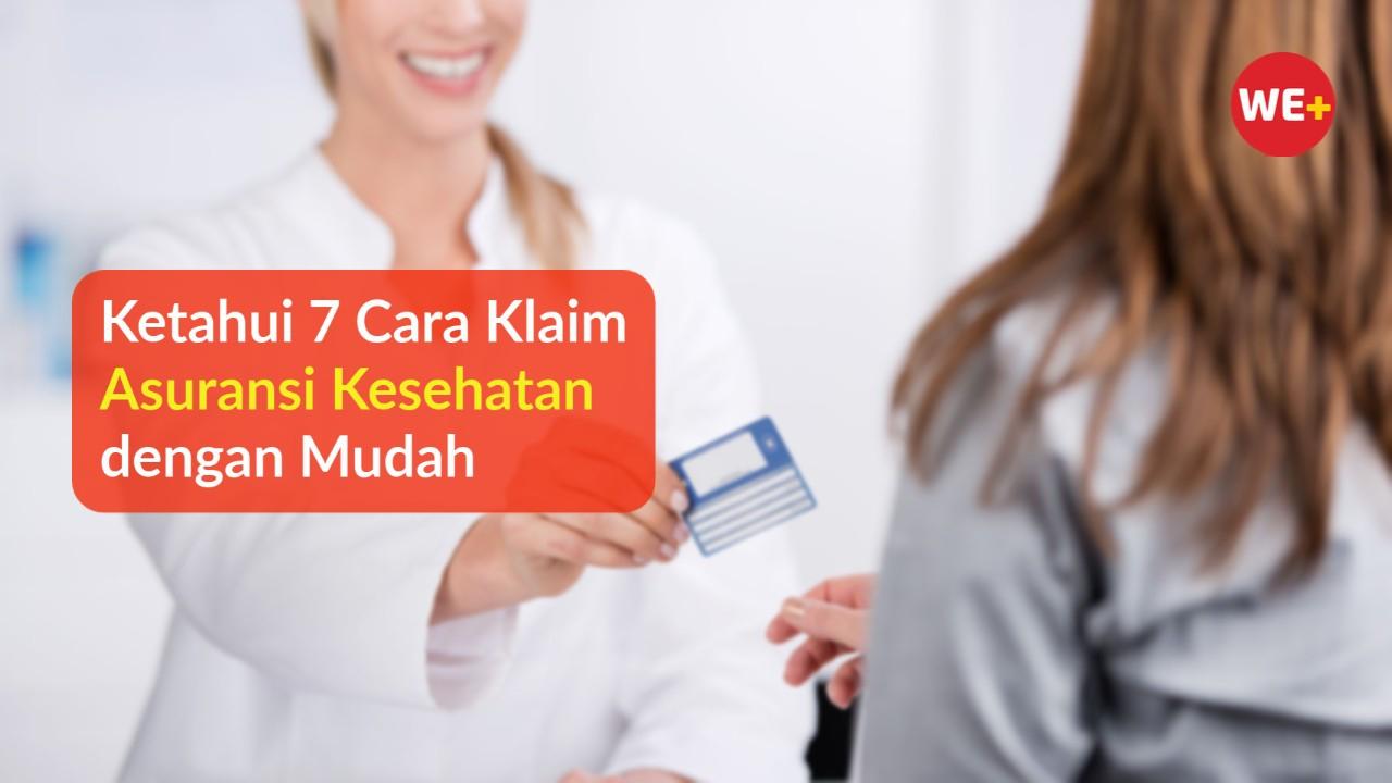 Ketahui 7 Cara Klaim Asuransi Kesehatan dengan Mudah