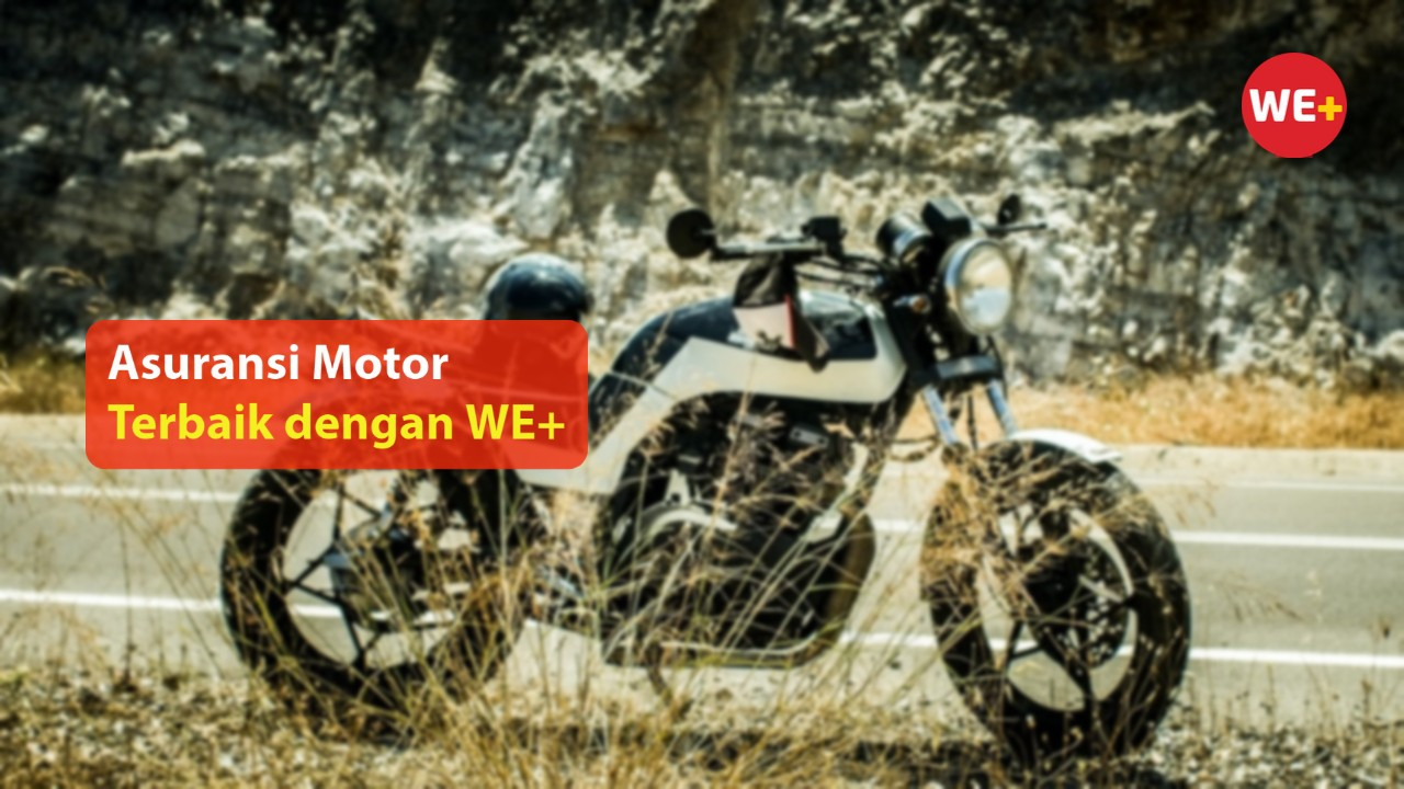 Asuransi Motor Terbaik dengan WE+