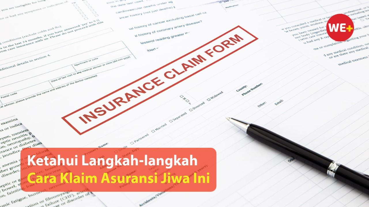 Ketahui Langkah-langkah Cara Klaim Asuransi Jiwa Ini