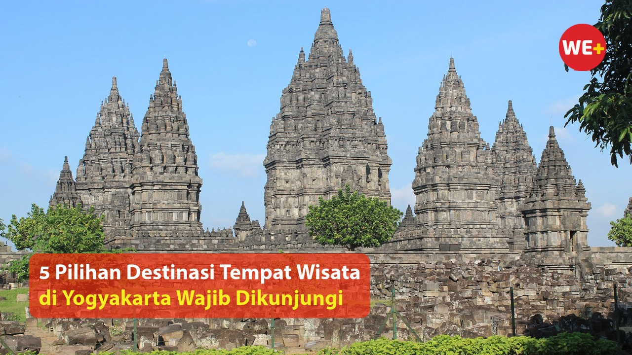 5 Pilihan Destinasi Tempat Wisata di Yogyakarta Wajib Dikunjungi