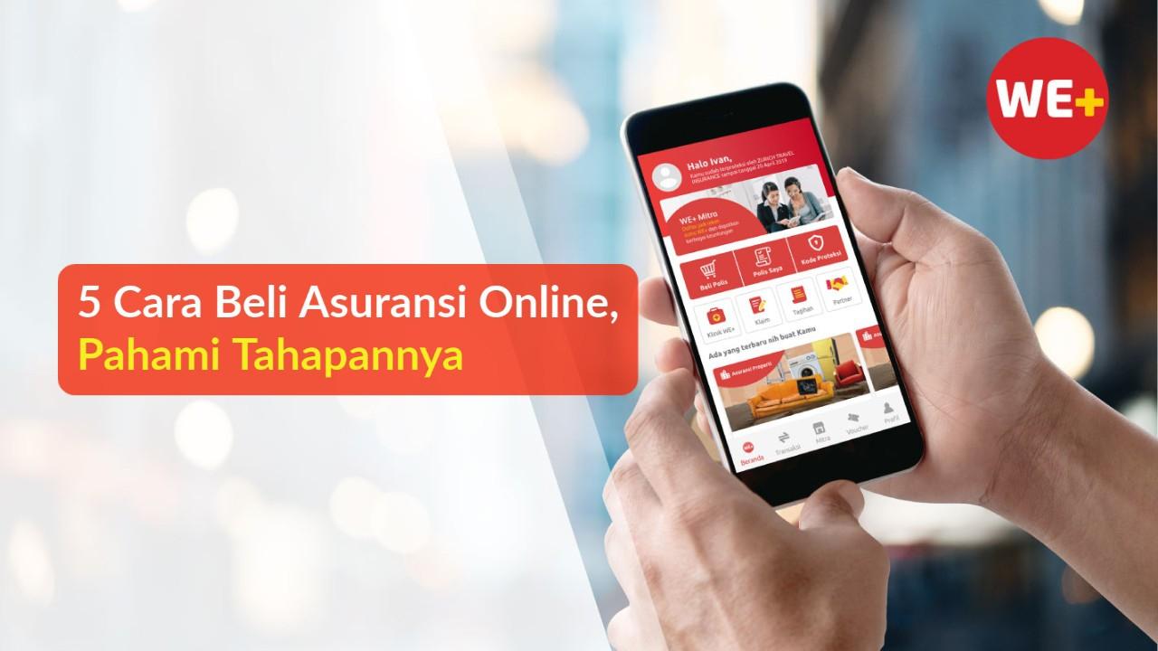 5 Cara Beli Asuransi Online, Pahami Tahapannya