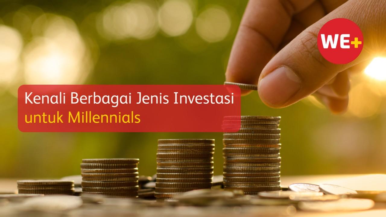 Kenali Berbagai Jenis Investasi untuk Millennials