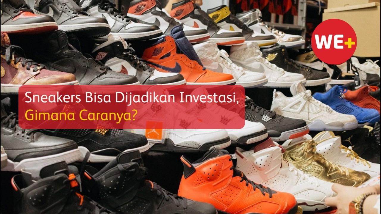 Sneakers Bisa Dijadikan Investasi, Gimana Caranya?