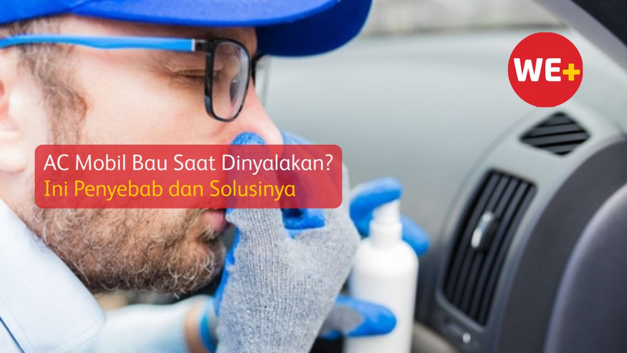 AC Mobil Bau Saat Dinyalakan? Ini Penyebab dan Solusinya