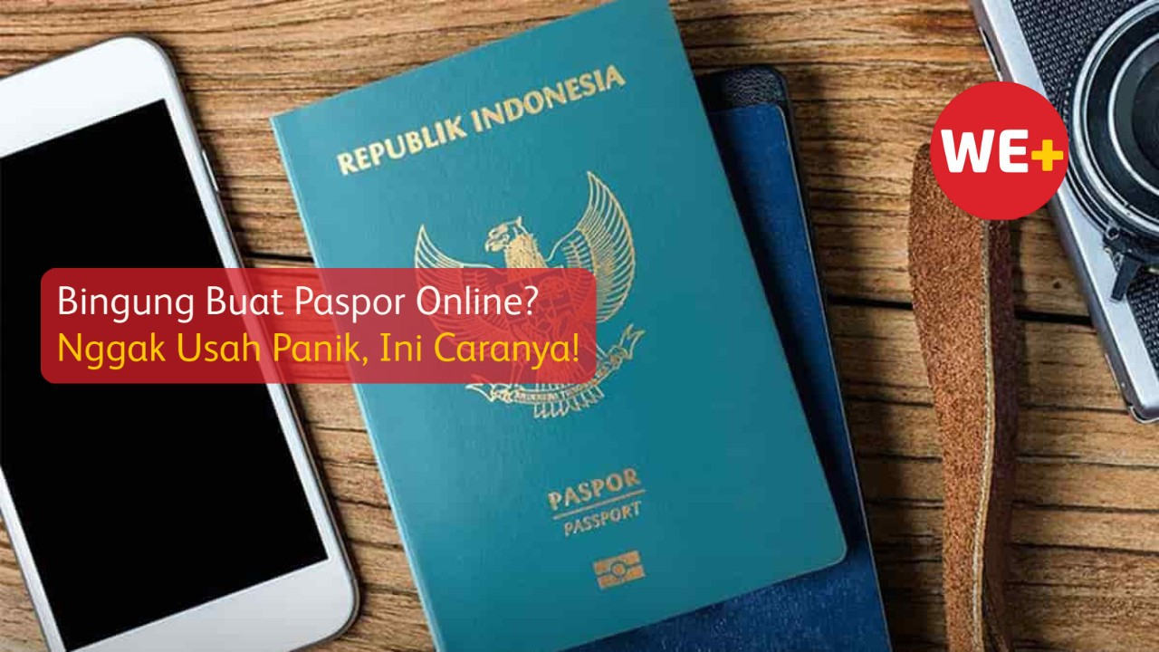 Bingung Buat Paspor Online? Nggak Usah Panik, Ini Caranya!