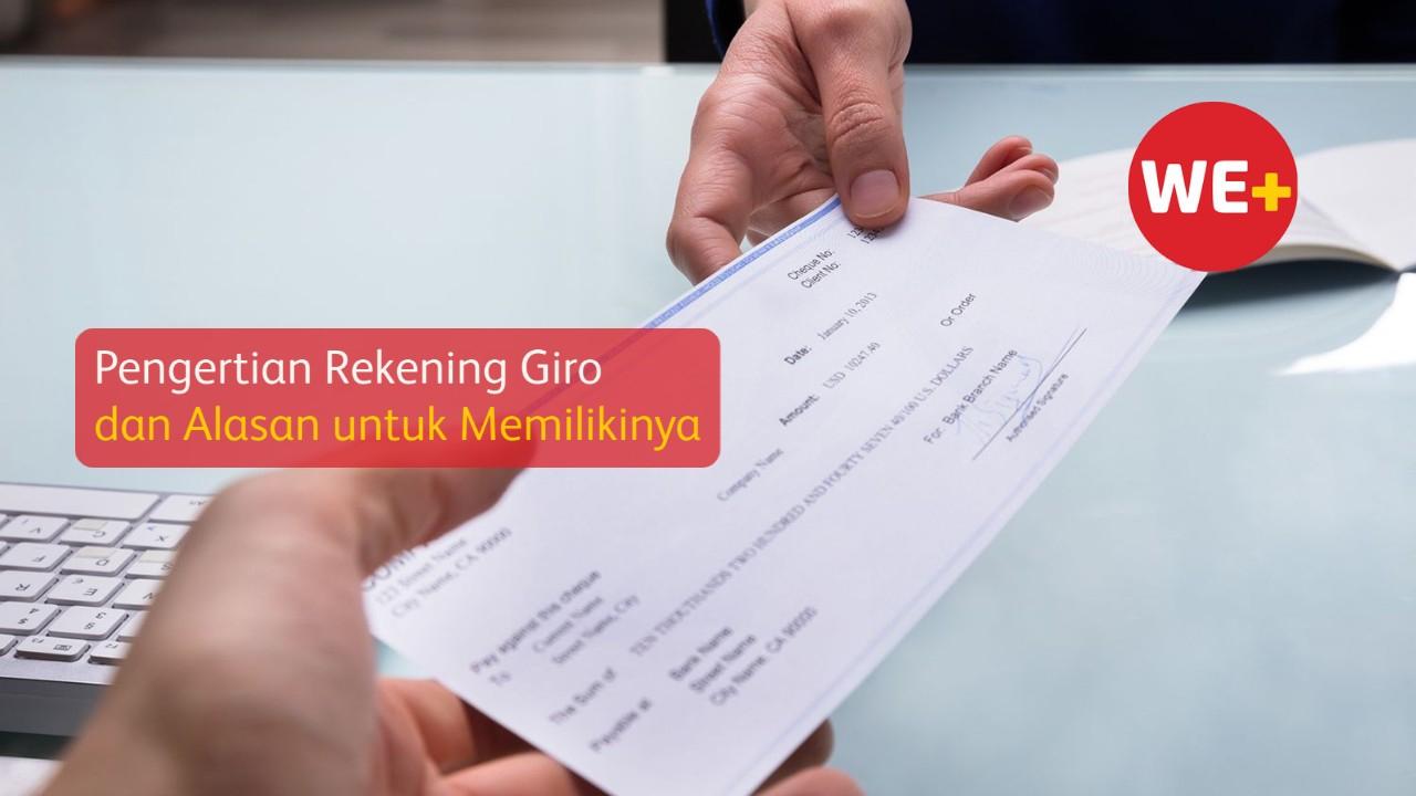 Pengertian Rekening Giro dan Alasan untuk Memilikinya