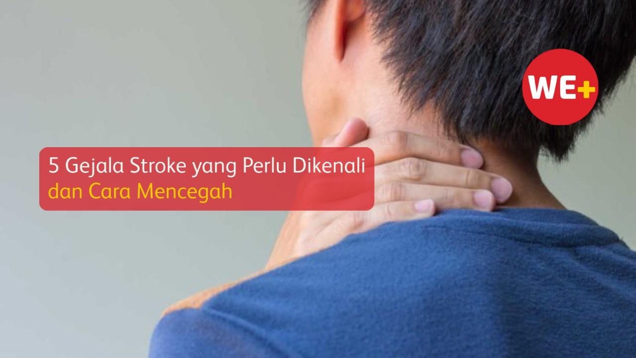 5 Gejala Stroke yang Perlu Dikenali dan Cara Mencegah