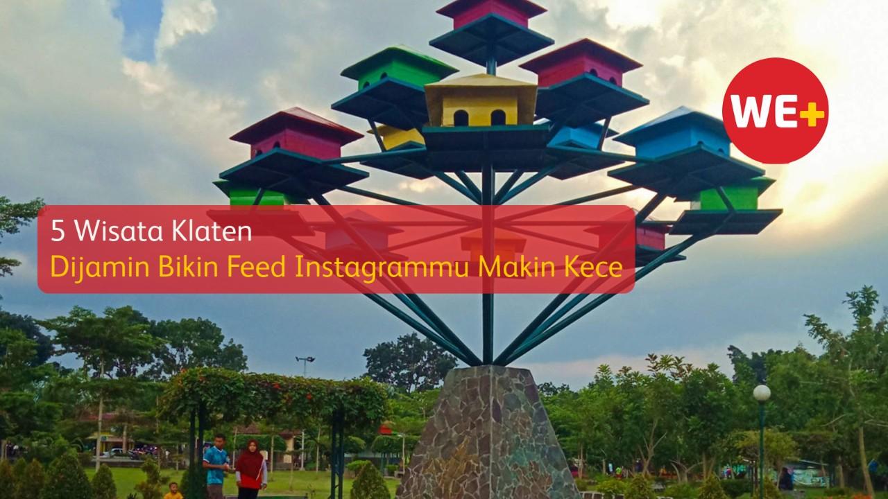 5 Wisata Klaten, Dijamin Bikin Feed Instagrammu Makin Kece