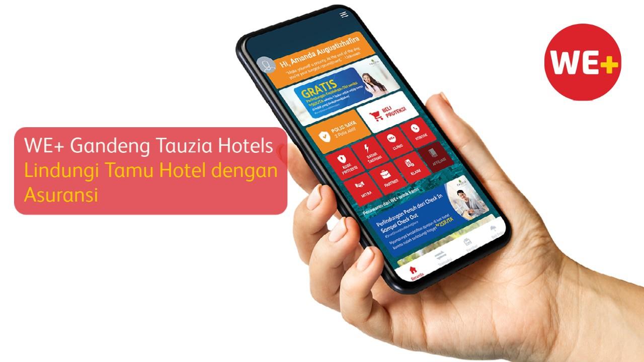 WE+ Gandeng Tauzia Hotels Lindungi Tamu Hotel dengan Asuransi (Beritasatu.com)