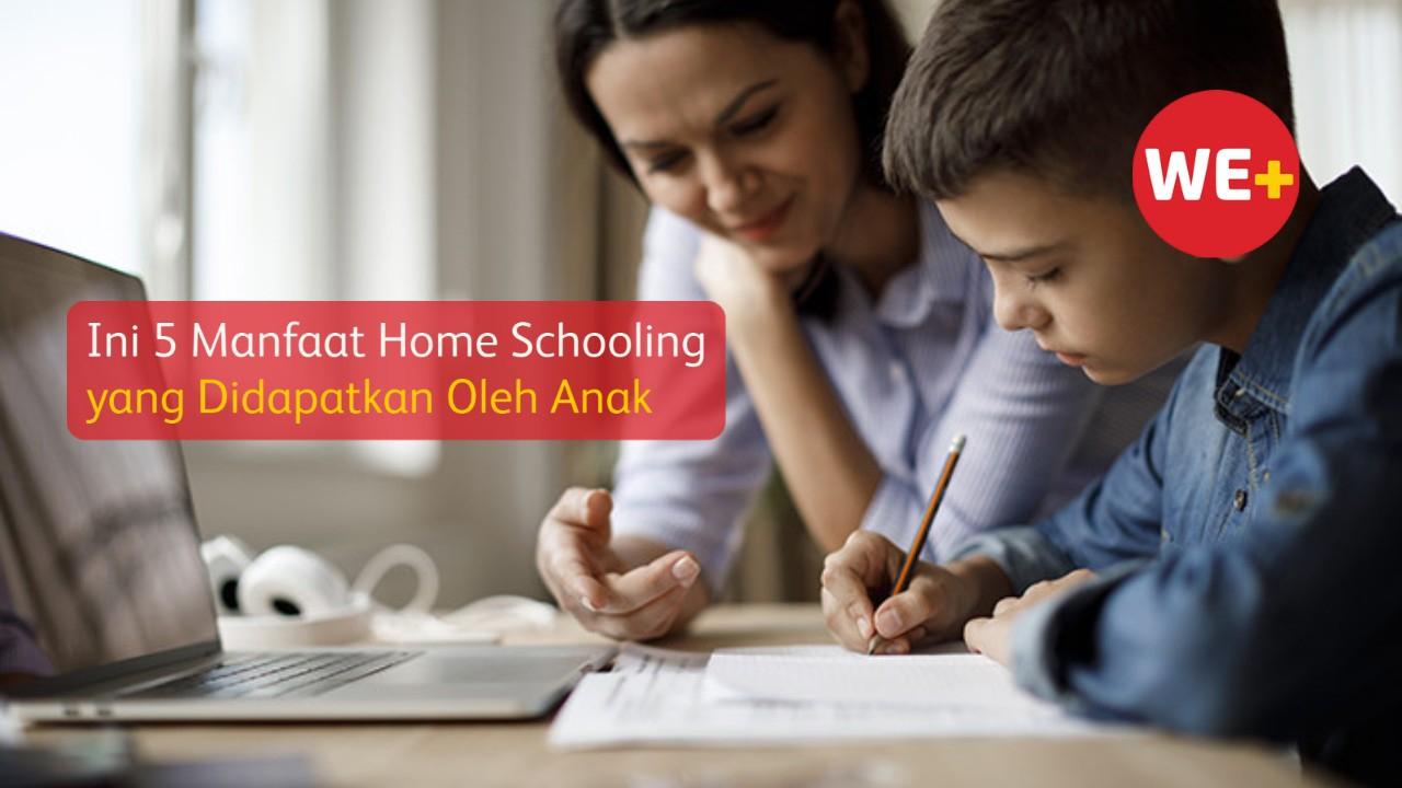 Ini 5 Manfaat Home Schooling yang Didapatkan Oleh Anak