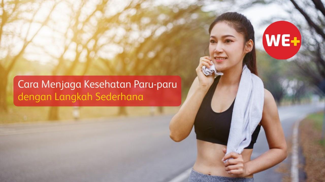 Cara Menjaga Kesehatan Paru-paru dengan Langkah Sederhana