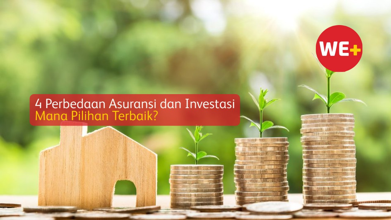 4 Perbedaan Asuransi dan Investasi, Mana Pilihan Terbaik?