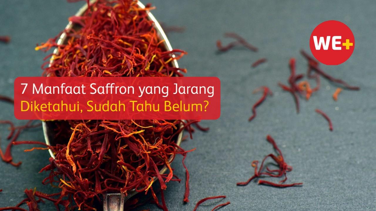 7 Manfaat Saffron yang Jarang Diketahui, Sudah Tahu Belum?