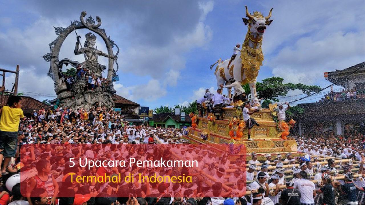 5 Upacara Pemakaman Termahal di Indonesia