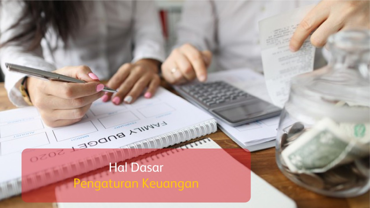 Hal Dasar Pengaturan Keuangan