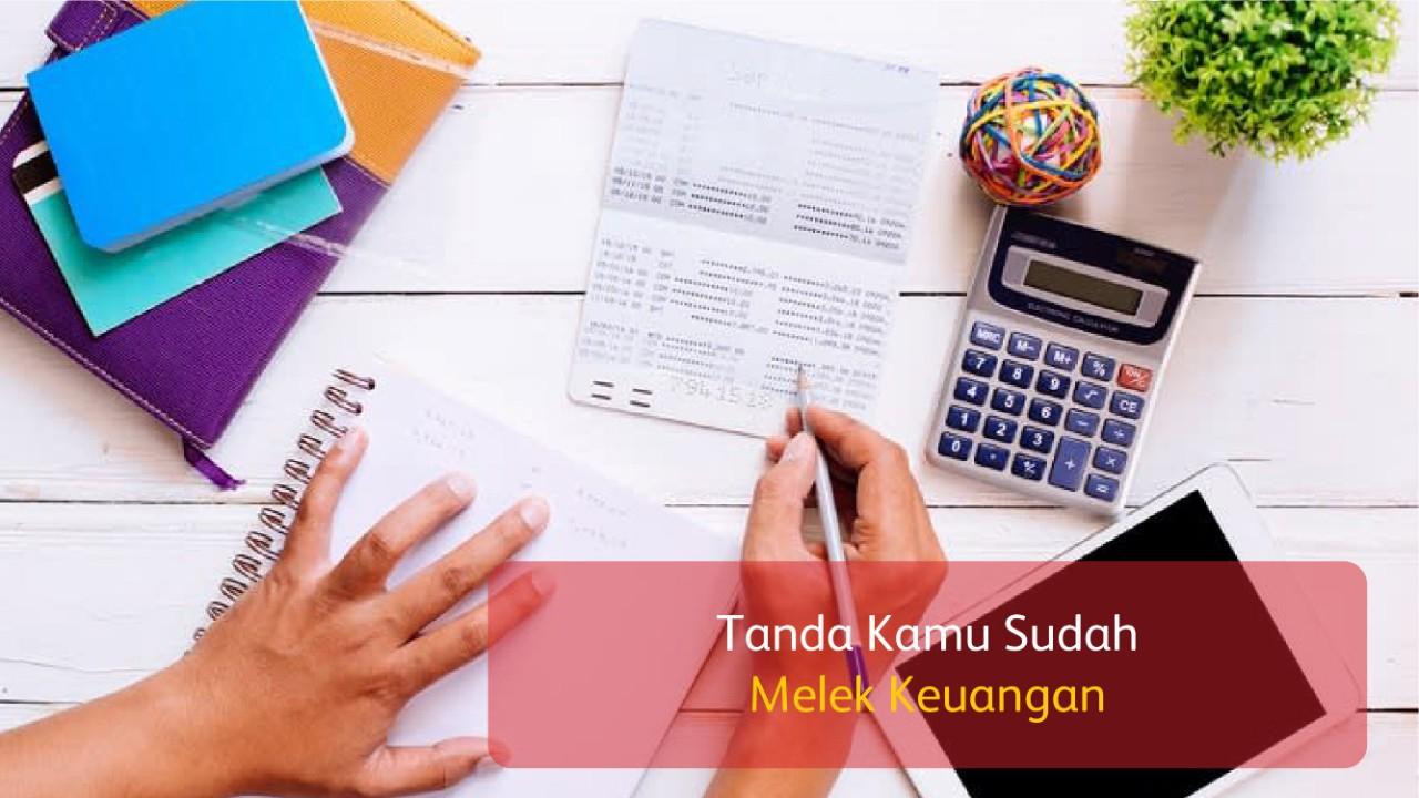Tanda Kamu Sudah Melek Keuangan