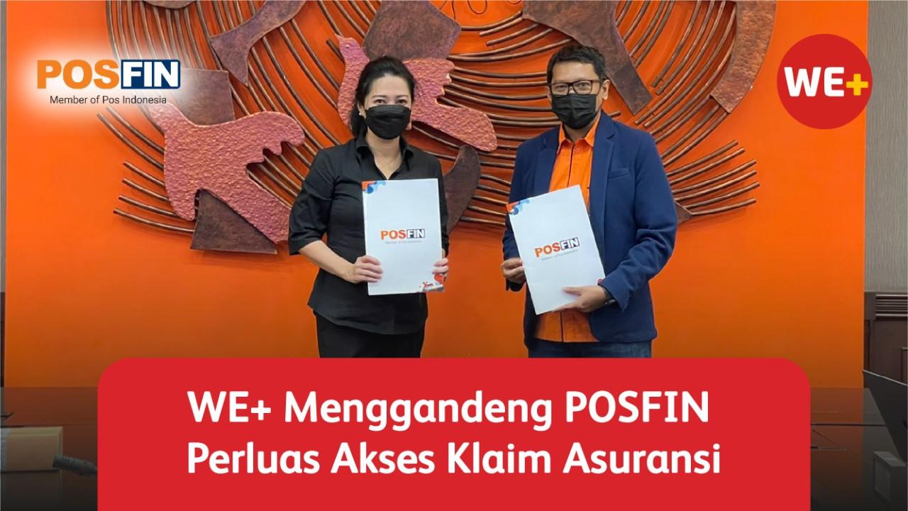 WE+ menggandeng POSFIN, Perluas Akses Klaim Asuransi